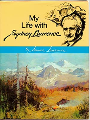 MY LIFE WITH SYDNEY LAURENCE: Laurence, Jeanne