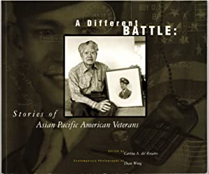 A Different Battle: Stories of Asian Pacific American Veterans
