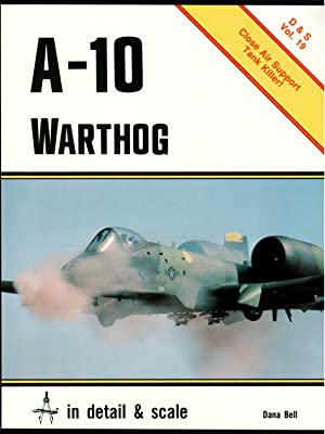 A-10 Warthog in detail & scale - D&S Vol. 19