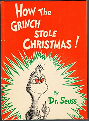 HOW THE GRINCH STOLE CHRISTMAS!: Dr. Seuss