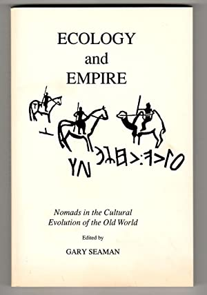 ECOLOGY AND EMPIRE Nomads in the Cultural Evolution of the Old World Volume 1