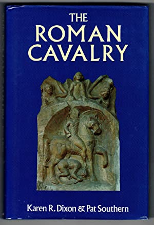 THE ROMAN CALVALRY from the First to the Third Century AD