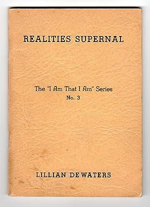 REALITIES SUPERNAL: De Waters, Lillian