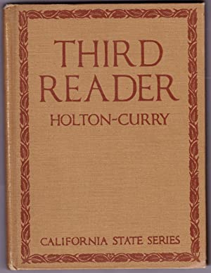 THIRD READER Holton - Curry Readers: Holton, Martha Adelaide;