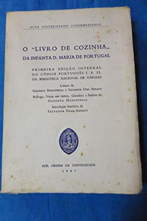 """O """"Livro de cozinha"""" da Infanta D.: Maria Infanta of"""