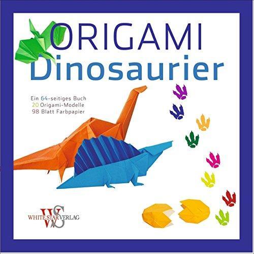 Origami für Kinder - Dinosaurier. 20 Anleitungen zum Origami Falten ...