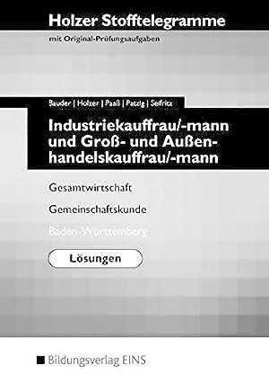 Holzer Stofftelegramme Industriekauffrau/-mann und Groß- und Außenhandelskauffrau/-mann.: Holzer, Volker:
