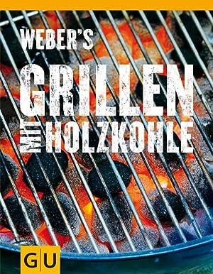 Weber s Grillen mit Holzkohle.: Purviance, Jamie: