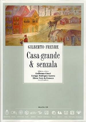 Casa grande & Senzala.: FREYRE, Gilberto.-