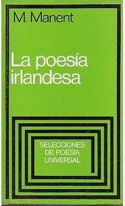 La poesía irlandesa.: MANENT, Marià.-