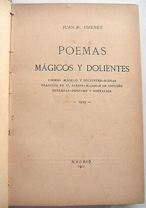 Poemas mágicos y dolientes (Poemas mágicos y: JIMÉNEZ, Juan R.