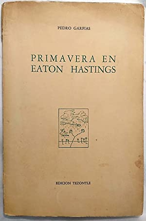 Primavera en Eaton Hastings (Poema bucólico con: GARFIAS, Pedro.-