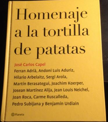 HOMENAJE A LA TORTILLA DE PATATAS.: CAPEL, Jose Carlos.