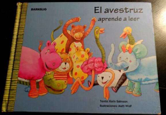 BARNSLIG EL AVESTRUZ APRENDE A LEER.: SALMSON/WOLF, Karin/Matt.