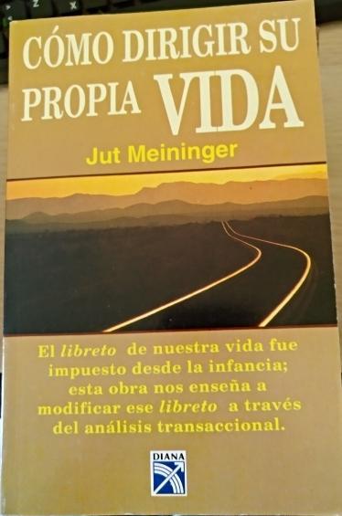 COMO DIRIGIR SU PROPIA VIDA. - MEININGER, Jut.