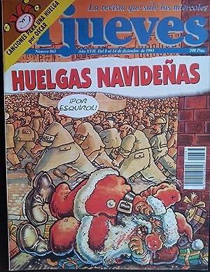 EL JUEVES Nº 863. HUELGAS NAVIDEÑAS. DICIEMBRE 1993.