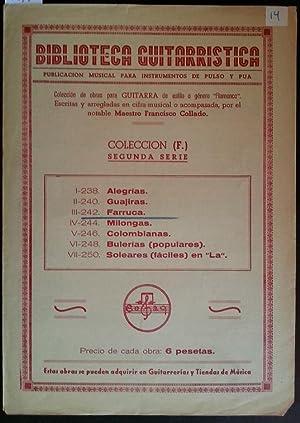 BIBLIOTECA GUITARRISTICA. FARRUCA. COLECCIÓN (F) 242 PARA
