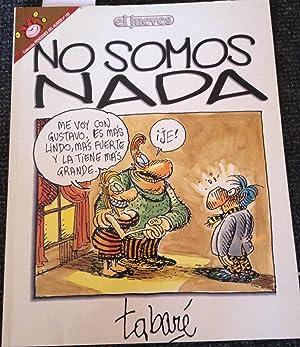 COLECCIÓN PENDONES DEL HUMOR Nº 103 NO SOMOS NADA.