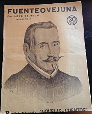 REVISTA LITERARIA. NOVELAS Y CUENTOS.FUENTEOVEJUNA (DRAMATICA).: LOPE DE VEGA.