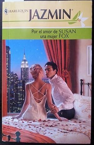 JAZMIN. POR EL AMOR DE UNA MUJER.: FOX, Susan.