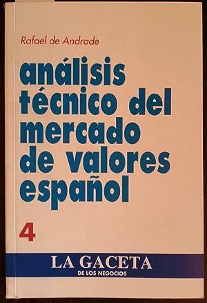 ANALISIS TECNICO DEL MERCADO DE VALORES ESPAÑOL. VOL 4.: ANDRADE, Rafael de.