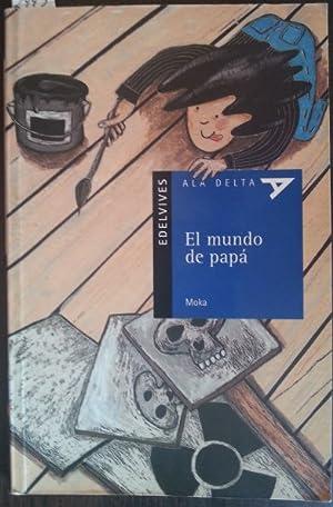 EL MUNDO DE PAPA.: MOKA.