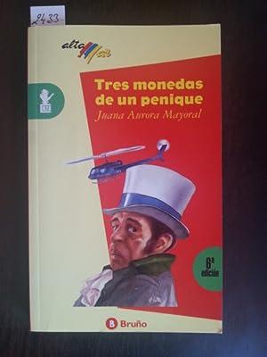 TRES MONEDAS DE UN PENIQUE.: AURORA MAYORAL, Juana.