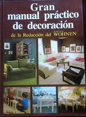 GRAN MANUAL PRACTICO DE DECORACION DE LA REDACCION DEL SCHÖNER WOHNEN.