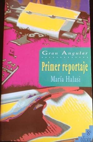 PRIMER REPORTAJE.: HALASI, Maria.