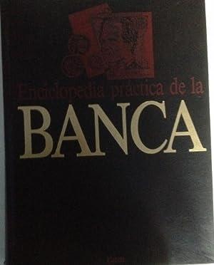 ENCICLOPEDIA PRACTICA DE LA BANCA. TOMO V. ESTRUCTURA DEL SISTEMA FINANCIERO ESPAÑOL.