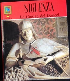 SIGUENZA, LA CIUDAD DEL DONCEL.