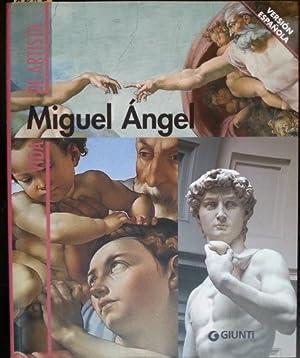 VIDA DE ARTISTA. MIGUEL ANGEL.: CRISPINO, Enrica.