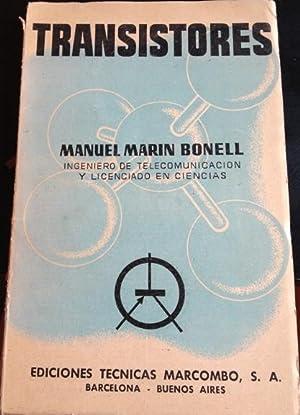 TRANSISTORES.: MARIN BONELL, Manuel.