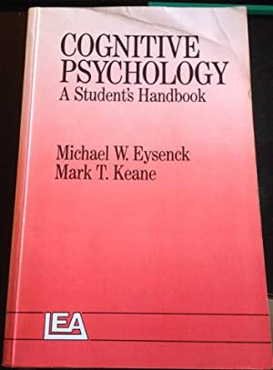 COGNITIVE PSYCHOLOGY. A STUDENT S HANDBOOK.