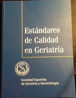 ESTANDARES DE CALIDAD EN GERIATRIA.