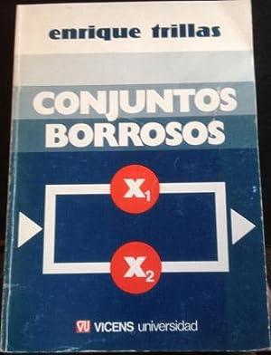 CONJUNTOS BORROSOS.: TRILLAS, Enrique.