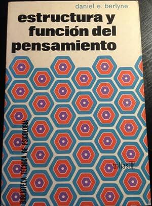 ESTRUCTURA Y FUNCION DEL PENSAMIENTO.: BERLYNE, Daniel E.