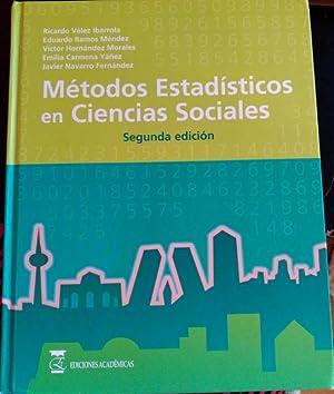METODOS ESTADISTICOS EN CIENCIAS SOCIALES.: VELEZ IBARROLA/RAMOS MENDEZ/HERNANDEZ