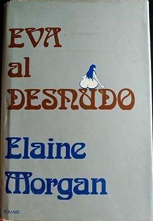 EVA AL DESNUDO.: MORGAN, Elaine.