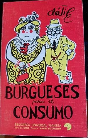 BURGUESES PARA EL CONSUMO.: DATILE.