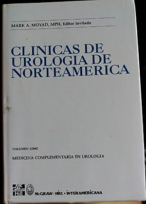 CLINICAS DE UROLOGIA DE NORTEAMERICA. MEDICINA COMPLEMENTARIA EN UROLOGIA. RESUMENES DE LA ...