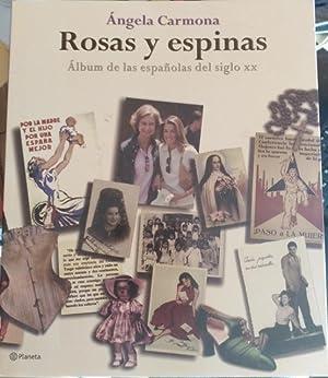 ROSAS Y ESPINAS. ALBUM DE LAS ESPAÑOLAS: CARMONA, Angela.