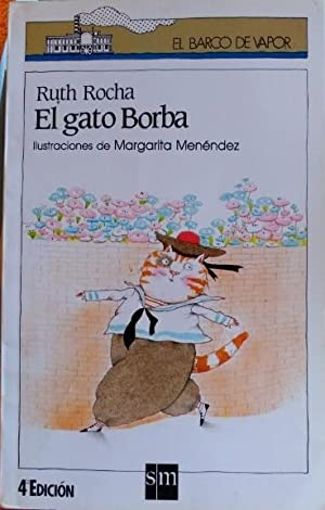 EL GATO BORBA.: ROCHA, Ruth.