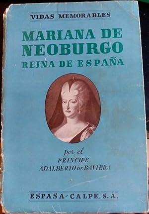 MARIANA DE NEOBURGO REINA DE ESPAÑA.: BAVIERA, Principe Adalberto de.