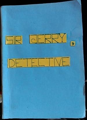 SIR JERRY DETECTIVE.: GIRAUD, Mad H.