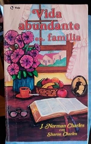 VIDA ABUNDANTE EN FAMILIA.: NORMAN CHARLES, J.