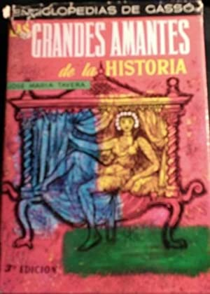 LAS GRANDES AMANTES DE LA HISTORIA.: TAVERA, Jose Maria.