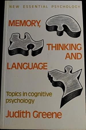 MEMORY, THINKING AND LANGUAGE. TOPICS IN COGNITIVE PSYCHOLOGY.