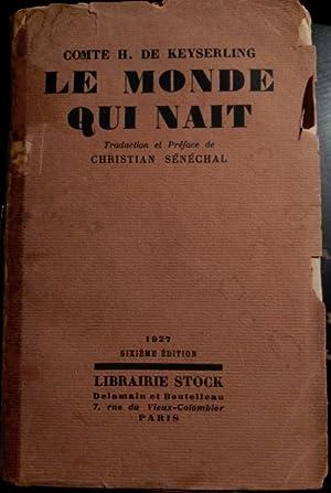LE MONDE QUI NAIT.: KEYSERLING, Comte H.