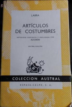 ARTICULOS DE COSTUMBRES.: LARRA.